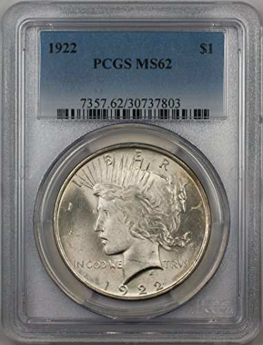 1922 Peace Silver Dollar Coin $1 PCGS MS-62 (1C)
