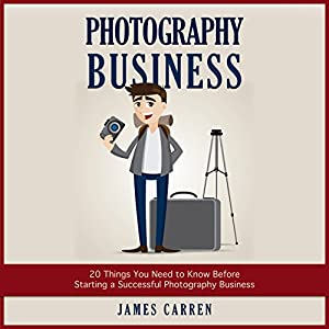 Photography Business Hörbuch