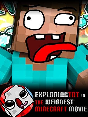 Clip: ExplodingTNT in the Weirdest Minecraft Movie