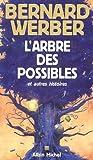 """Afficher """"Arbre des possibles (L')"""""""
