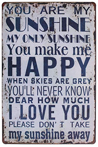 You Are My Sunshine You Make Me Happy I Love You Metal Plate Sign, Vintage Phrase Poster Plaque Living Room Bedroom Home Bar Wall Decor ()