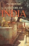 A History of India, Peter Robb, 0333691288