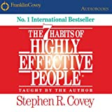 The 7 Habits of Highly Effective People: Powerful Lessons in Personal Change (audio edition)