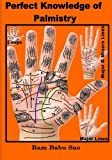 Book cover image for Perfect Knowledge of Palmistry: Palmistry