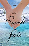 In the Hands of Fate, Jacqueline Varlotta, 1628383372