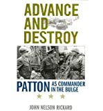 img - for Advance and Destroy: Patton as Commander in the Bulge (American Warriors) (Hardback) - Common book / textbook / text book