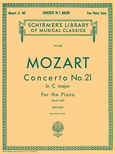 Mozart: Concerto No. 21 in C Major, Piano Score K.467