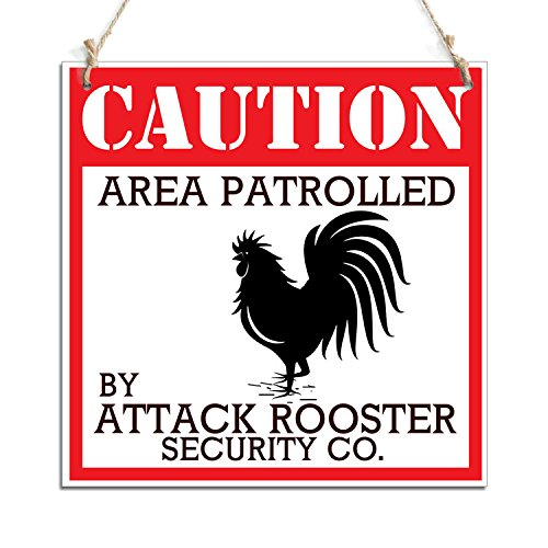 Caution Area Patrolled By Attack Rooster Security Co. Hanging Sign (11