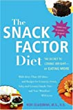 The Snack Factor Diet, Keri Glassman, 0307351769