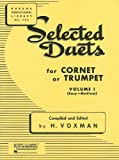 Selected Duets for Cornet or Trumpet: Volume 1 - Easy to Medium (Rubank Educational Library), , 142344535X