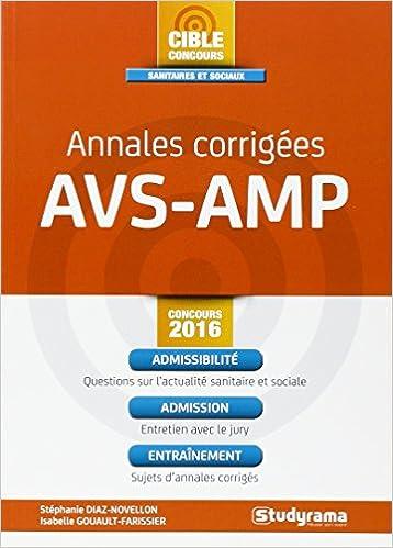 Annales corrigées AVS-AMP: Stéphanie Diaz-Novellon, Isabelle Gouault-Farissier: 9782759031306: Amazon.com: Books
