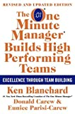 img - for The One Minute Manager Builds High Performing Teams: New and Revised Edition by Ken Blanchard (1-Apr-2009) Hardcover book / textbook / text book
