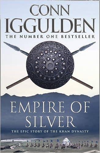Book Empire of Silver (Conqueror, Book 4) (Conqueror 4)
