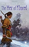 The Heir of Khored: Book Three of The Seven-Petaled Shield
