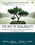 Art of Scalability, The: Scalable Web