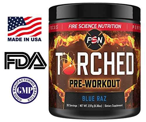Fire Science Nutrition Torched Pre-Workout Enhanced Focus, Instant Energy with NO CRASH – Made in the USA – 30 servings – Blue Raz 8.36oz