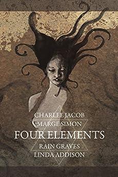 Four Elements by [Jacob, Charlee, Graves, Rain, Simon, Marge, Addison, Linda]