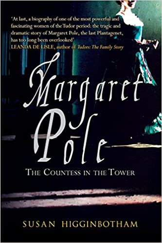 The Countess in the Tower Margaret Pole