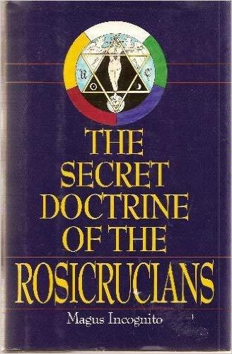 Secret Doctrine of the Rosicrucians