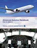 Advanced Avionics - Faa-H-8083-6, Federal Aviation Administration, 1616085339