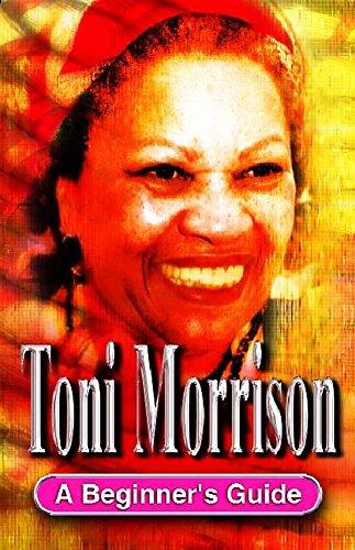 Toni Morrison: A Beginner's Guide