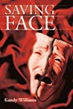 Saving Face, Kandy Williams, 0595220274