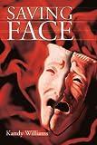 Saving Face, Kandy Williams, 0595220274