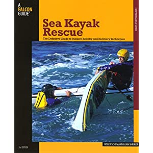 Sea Kayak Liberating: The Definitive Guide To Modern Reentry And Recovery Techniques (How to Paddle Series)