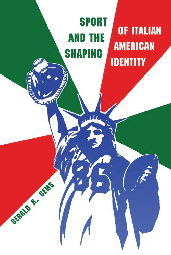 Sport and the Shaping of Italian American Identity (Sports and Entertainment)