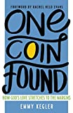 One Coin Found: How God's Love Stretches to the