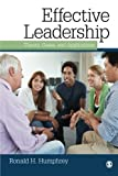 Effective Leadership: Theory, Cases, and Applications