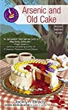 img - for Arsenic and Old Cake (A Piece of Cake Mystery) by Brady, Jacklyn(November 6, 2012) Mass Market Paperback book / textbook / text book