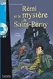 Rémi et le mystère de St-Péray + CD audio (A1) (LFF (Lire en français facile))