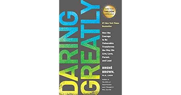 Daring Greatly  How the Courage to Be Vulnerable Transforms the Way We  Live e31e06dc2d2d5