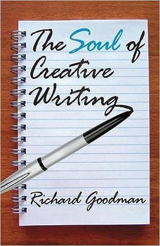 The soul of creative writing richard goodman 9781412810517 amazon the soul of creative writing richard goodman 9781412810517 amazon books fandeluxe Image collections