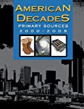 img - for American Decades Primary Sources: 2000-09 book / textbook / text book