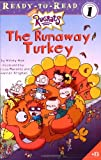 The Runaway Turkey, Wendy Wax, 0689858922