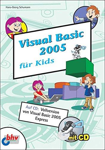 Visual Basic 2005 für Kids