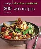 200 Wok Recipes: Hamlyn All Colour Cookbook (Hamlyn All Colour Cookery)