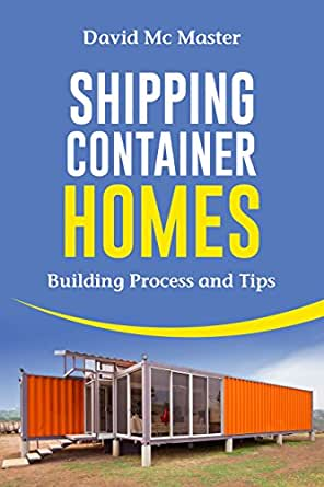 shipping container homes your guidebook for plans design and ideas ebook david. Black Bedroom Furniture Sets. Home Design Ideas