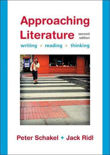 Approaching Literature: Writing, Reading, Thinking