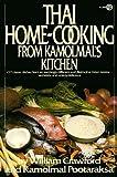 Thai Home-Cooking from Kamolmal's Kitchen, Kamolmal Pootaraksa and William Crawford, 0452261333