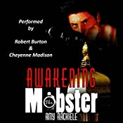 Awakening the Mobster: Mobster's Series, Book 2 | Amy Rachiele
