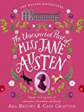 The Unexpected Past of Miss Jane Austen (Austen Adventures Book 2)