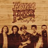 Crazy Life by Home Free (2014-02-17)