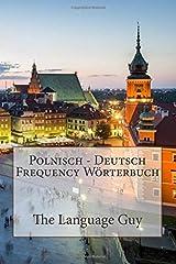 Deutsch - Polnisch Frequency Wörterbuch (German Edition) Paperback