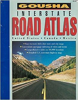 Gousha Maps Us Interstate Road Atlas Amazoncom - Us road atlas map