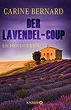Der Lavendel-Coup: Ein Provence-Krimi (Molly Preston ermittelt, Band 1)