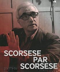 Scorsese par Scorsese par Scorsese