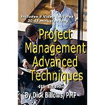 Project Management Advanced Techniques: Video Lectures and Book on Project Advanced Techniques